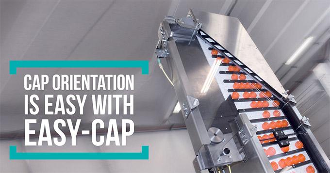 Cap orientation is easy with Easy-Cap