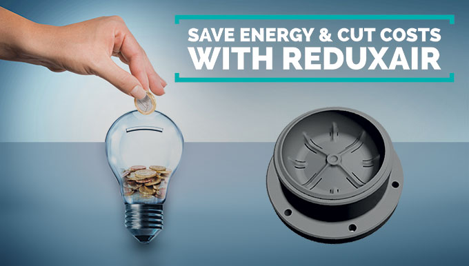 Save energy & cut costs with ReduxAir