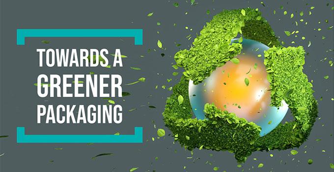Towards a greener packaging